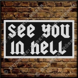 Aufnäher / Patch SEE YOU IN HELL