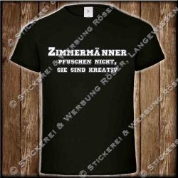 Zimmermänner pfuschen nicht, Fun-Shirt