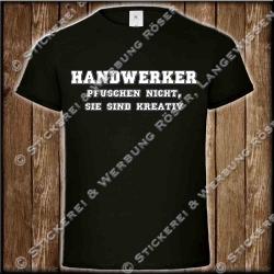 Handwerker pfuschen nicht, Fun-Shirt
