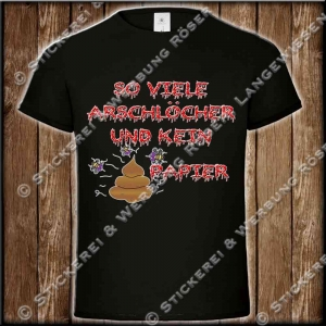 Arschlöcher T-Shirt