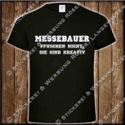 Messebauer pfuschen nicht, Fun-Shirt